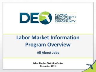 Labor Market Information  Program Overview