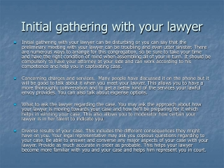 Initial gathering with your lawyer