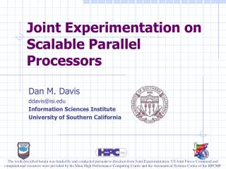 Joint Experimentation on Scalable Parallel Processors