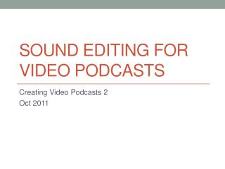 Sound Editing For Video Podcasts