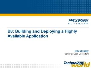 B8: Building and Deploying a Highly Available Application