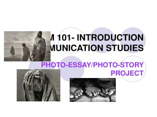 COMM 101- INTRODUCTION TO COMMUNICATION STUDIES