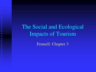 The Social and Ecological Impacts of Tourism