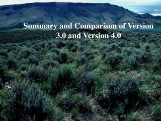 Summary and Comparison of Version 3.0 and Version 4.0