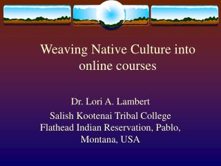 Weaving Native Culture into online courses