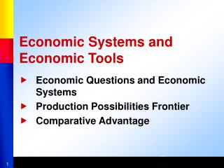 Economic Systems and Economic Tools