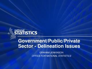 Government/Public/Private Sector - Delineation Issues