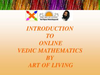 INTRODUCTION  TO  ONLINE  VEDIC MATHEMATICS  BY  ART OF LIVING