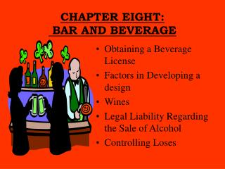 CHAPTER EIGHT:  BAR AND BEVERAGE