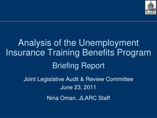 Analysis of the Unemployment Insurance Training Benefits Program