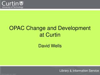 OPAC Change and Development at Curtin