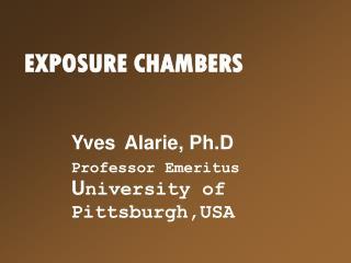 EXPOSURE CHAMBERS