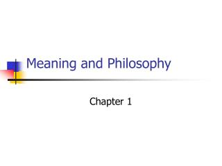 Meaning and Philosophy