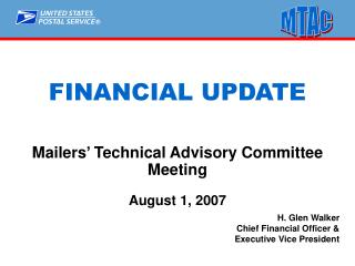 Mailers' Technical Advisory Committee Meeting August 1, 2007