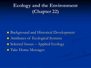 Ecology and the Environment (Chapter 22)