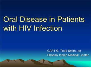 Oral Disease in Patients with HIV Infection