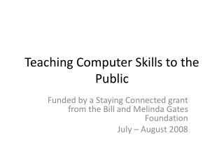 Teaching Computer Skills to the Public