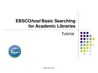 EBSCO host  Basic Searching  for Academic Libraries