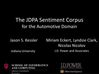 The JDPA Sentiment Corpus for the Automotive Domain