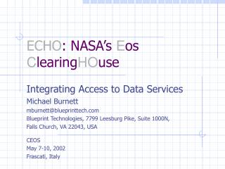 ECHO : NASA's  E os  C learing HO use