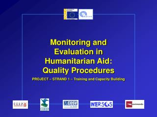 Monitoring and Evaluation in Humanitarian Aid:   Quality Procedures