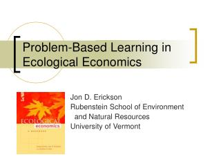 Problem-Based Learning in Ecological Economics
