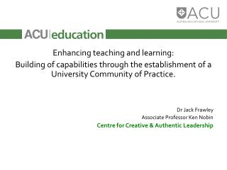 Enhancing teaching and learning: