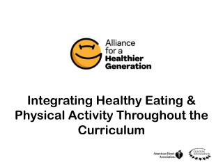 Integrating Healthy Eating & Physical Activity Throughout the Curriculum