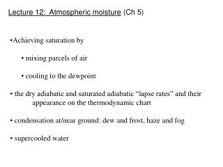 Lecture 12:  Atmospheric moisture  (Ch 5)