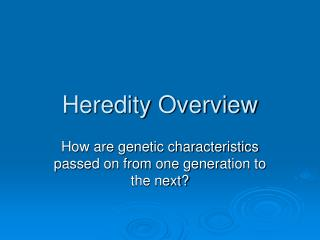 Heredity Overview