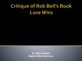 Critique of Rob Bell's Book Love Wins