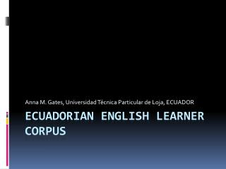 Ecuadorian English Learner  Corpus