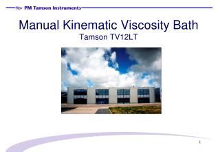Manual Kinematic Viscosity Bath Tamson TV12LT