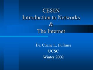 CE80N  Introduction to Networks & The Internet
