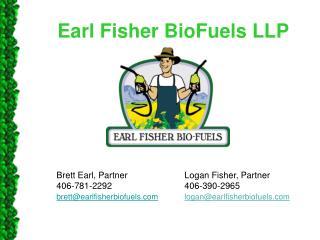 Earl Fisher  BioFuels  LLP