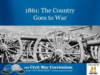 1861: The Country  Goes to War