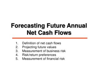 Forecasting Future Annual Net Cash Flows