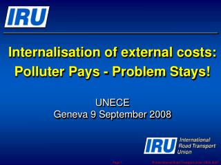 Internalisation of external costs: Polluter Pays - Problem Stays!