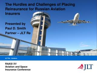 The Hurdles and Challenges of Placing Reinsurance for Russian Aviation Insurers