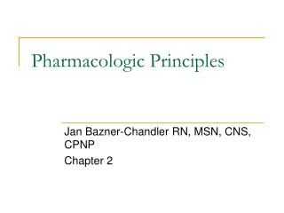 Pharmacologic Principles