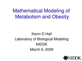 Mathematical Modeling of   Metabolism and Obesity