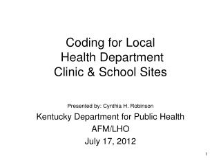 Coding for Local  Health Department  Clinic & School Sites