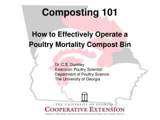 Composting 101 How to Effectively Operate a  Poultry Mortality Compost Bin