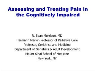 Assessing and Treating Pain in the Cognitively Impaired
