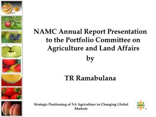 NAMC Annual Report Presentation to the Portfolio Committee on Agriculture and Land Affairs  by