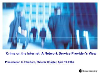 Crime on the Internet: A Network Service Provider's View