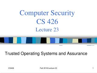 Computer Security  CS 426 Lecture 23