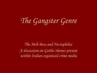 The Gangster Genre