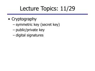 Lecture Topics: 11/29