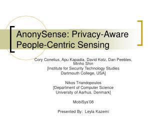 AnonySense: Privacy-Aware People-Centric Sensing